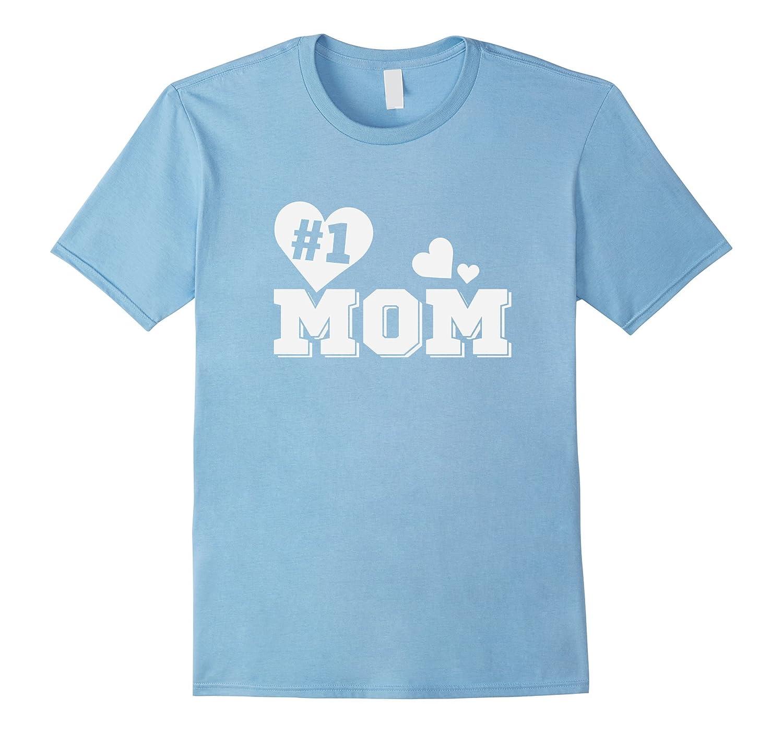 #1 Mom Best Mommy T Shirt-Art