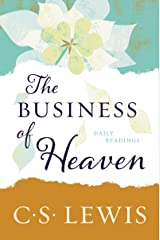 The Business of Heaven: Daily Readings Kindle Edition