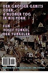 Der groyser genits (The Big Yawn) - Yiddish: oder, a nudner tog in Niu-York (a humoristishe dertseylung) (Yiddish Edition) Paperback