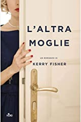 L'altra moglie (Italian Edition) Kindle Edition