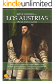 Breve historia de los Austrias