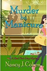 Murder by Manicure (The Bad Hair Day Mysteries Book 3) Kindle Edition