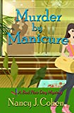 Murder by Manicure (The Bad Hair Day Mysteries Book 3)
