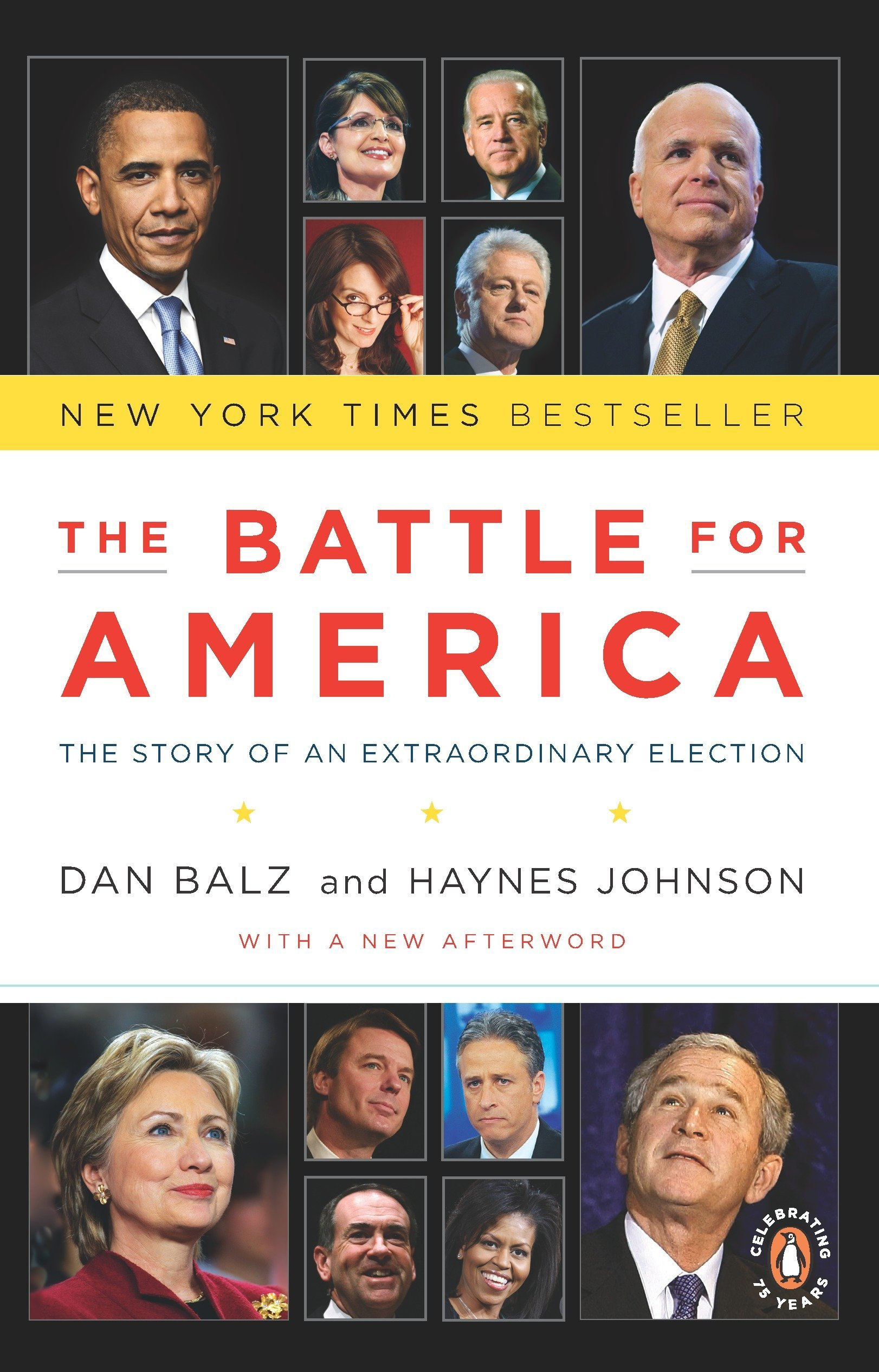 The Battle for America: The Story of an Extraordinary Election PDF