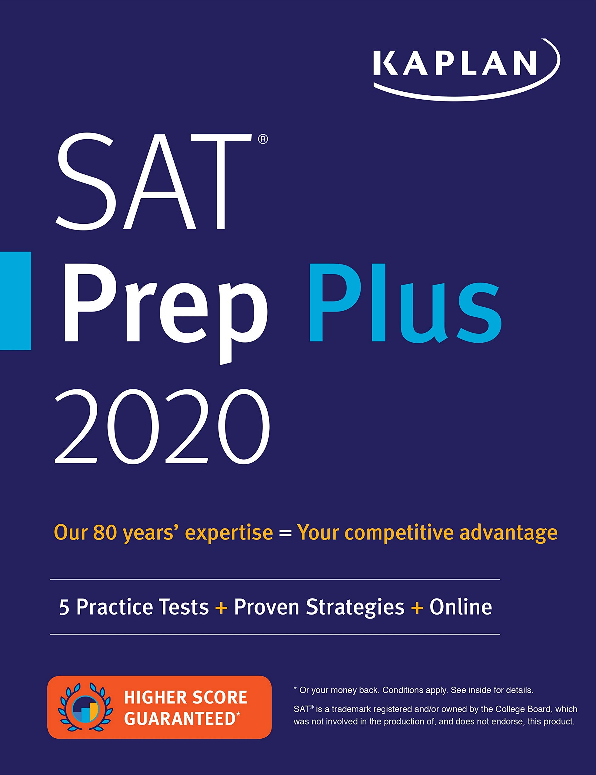 SAT Prep Plus 2020: 5 Practice Tests + Proven Strategies + Online (Kaplan Test Prep) by Kaplan Publishing