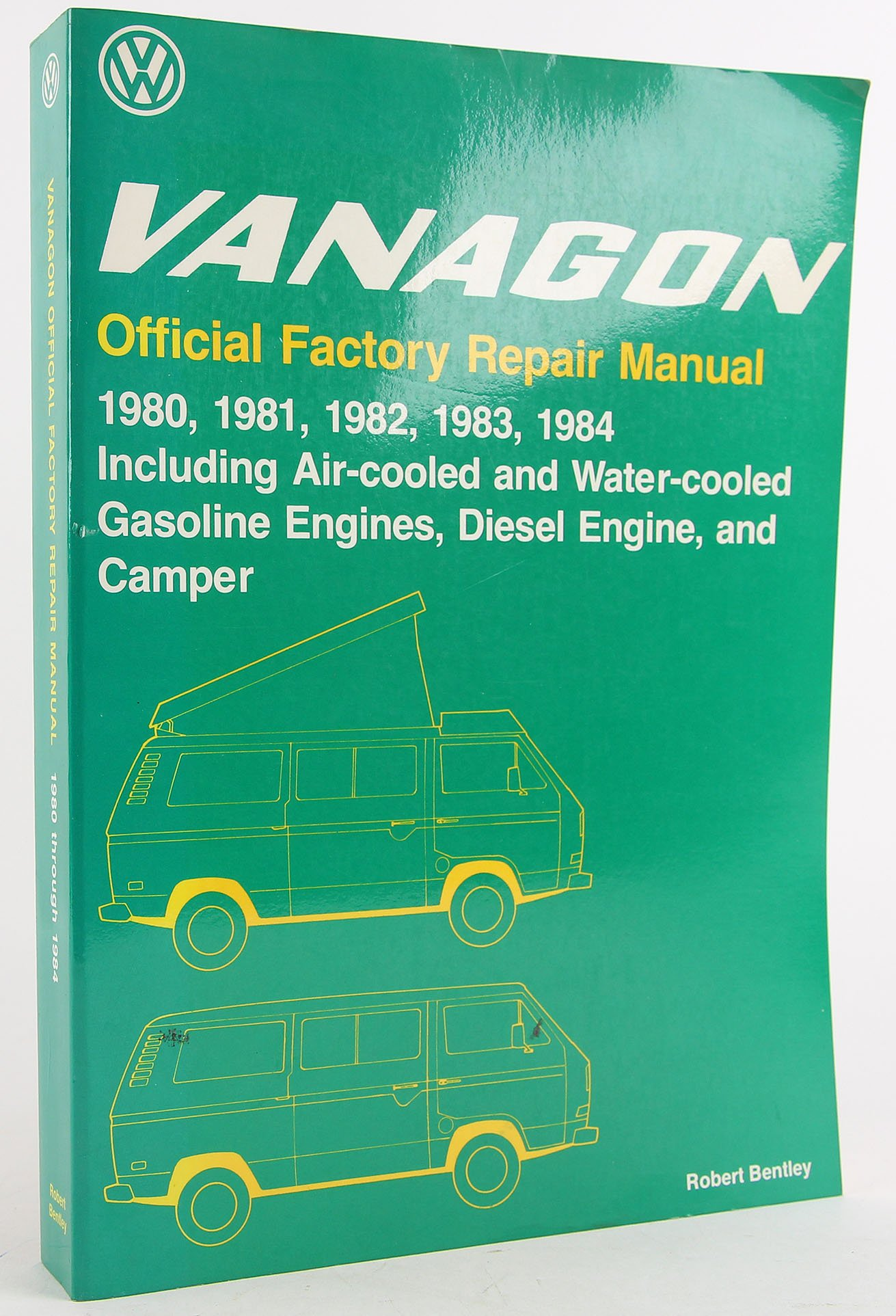 Volkswagen Vanagon official factory repair manual: 1980, 1981, 1982, 1983,  1984, including air-cooled and water-cooled gasoline engines, diesel .