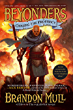 Chasing the Prophecy (Beyonders Book 3)