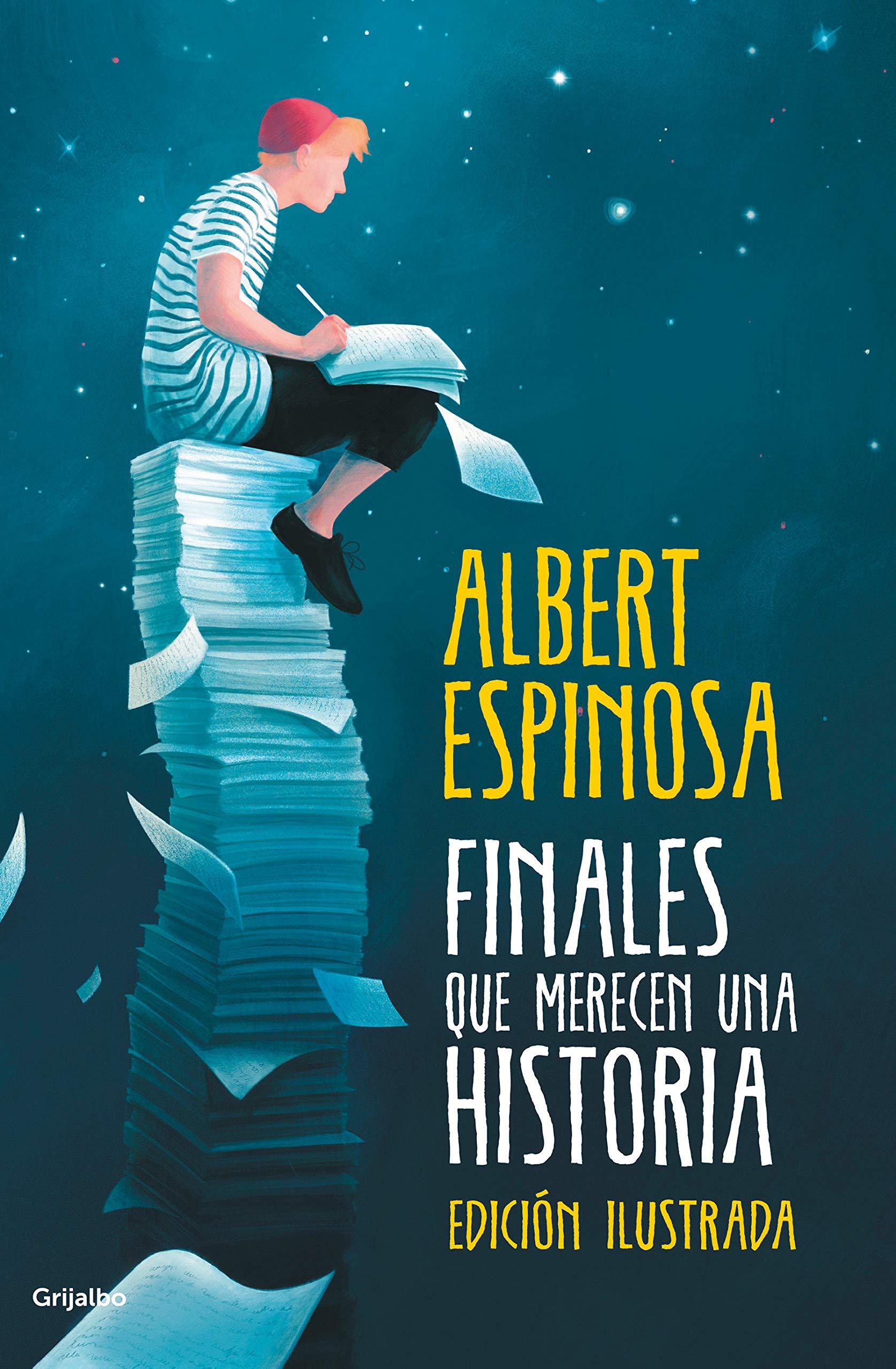 Finales que merecen una historia: Lo que perdimos en el fuego, renacerá en las cenizas versión en español: Amazon.es: Espinosa, Albert: Libros