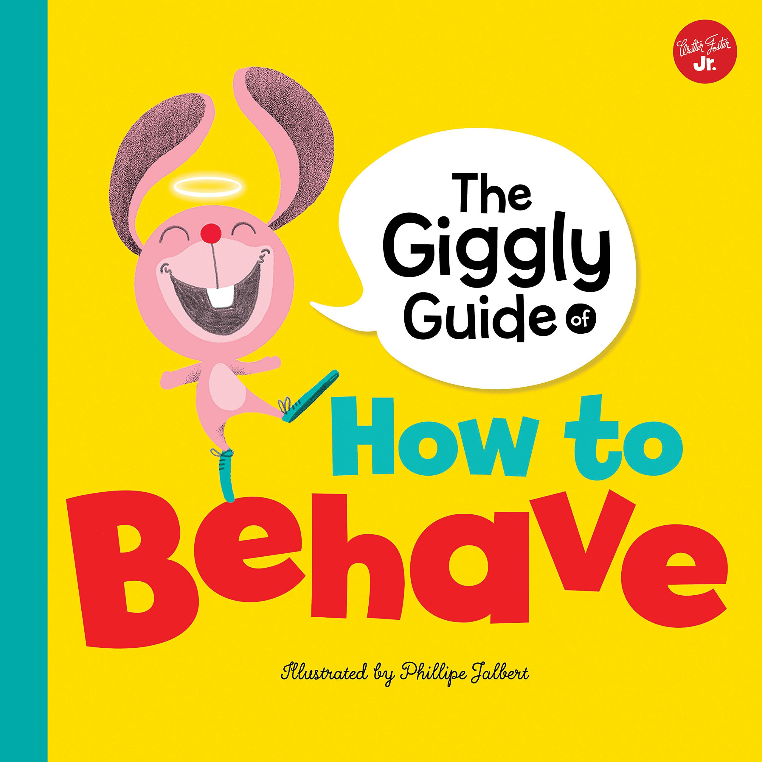 The Giggly Guide of How to Behave (Mind Your Manners)