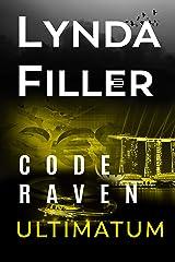 ULTIMATUM: Code Raven 3 Kindle Edition