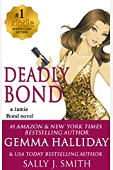 Deadly Bond (Jamie Bond Mysteries Book 6) Kindle Edition