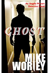 Ghost (An Angela Masters Detective Novel Book 4)
