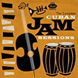 COMPLETE CUBAN JAM SESSIONS / VARIOUS