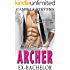 Archer: Ex-Bachelor (Ex-Club Romance)