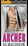 Archer: Ex-Bachelor (Ex-Club Romance)