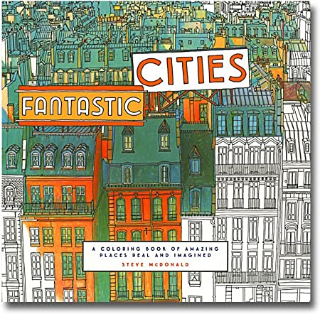 Libro para colorear de Steve McDonald's Fantastic Cities