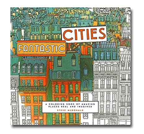 Steve McDonalds Fantastic Cities Coloring Book