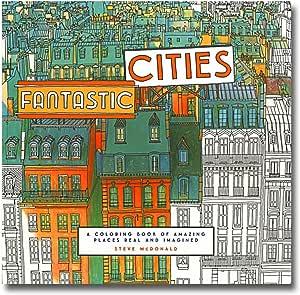 Libro para colorear de Steve McDonald's Fantastic Cities