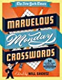 The New York Times Marvelous Monday Crosswords: 50 Extra Easy Puzzles from the Pages of The New York Times