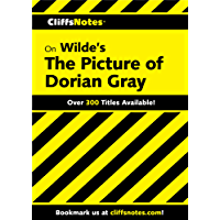 CliffsNotes on Wilde's The Picture of Dorian Gray (Cliffsnotes Literature Guides)