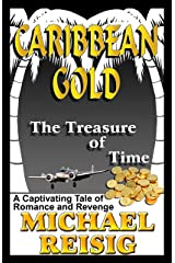 Caribbean Gold - The Treasure of Time Kindle Edition