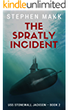 The Spratly Incident (USS Stonewall Jackson Book 2)