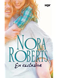 En exclusiva (Nora Roberts) (Spanish Edition)