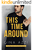 This Time Around: A Second Chance Romance (Finding Love in Scotland Series Book 2)