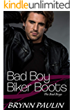 Bad Boy Biker Boots (The Bad Boys Book 1)