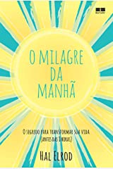 O milagre da manhã (Portuguese Edition) Kindle Edition