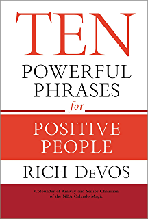 Amazon simply rich life and lessons from the cofounder of ten powerful phrases for positive people ten powerful phrases for positive people rich devos fandeluxe Choice Image