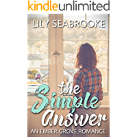 The Simple Answer (Ember Grove Romances Book 1) book cover