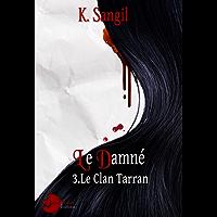 Le Damné: Le Clan Tarran - 3