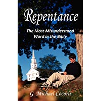 Repentance The Most Misunderstood Word I