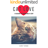 Cat Love: A Guide to Owning a Cat
