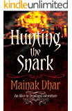 Hunting The Snark: An Alice in Deadland Adventure (Alice, No. 4)