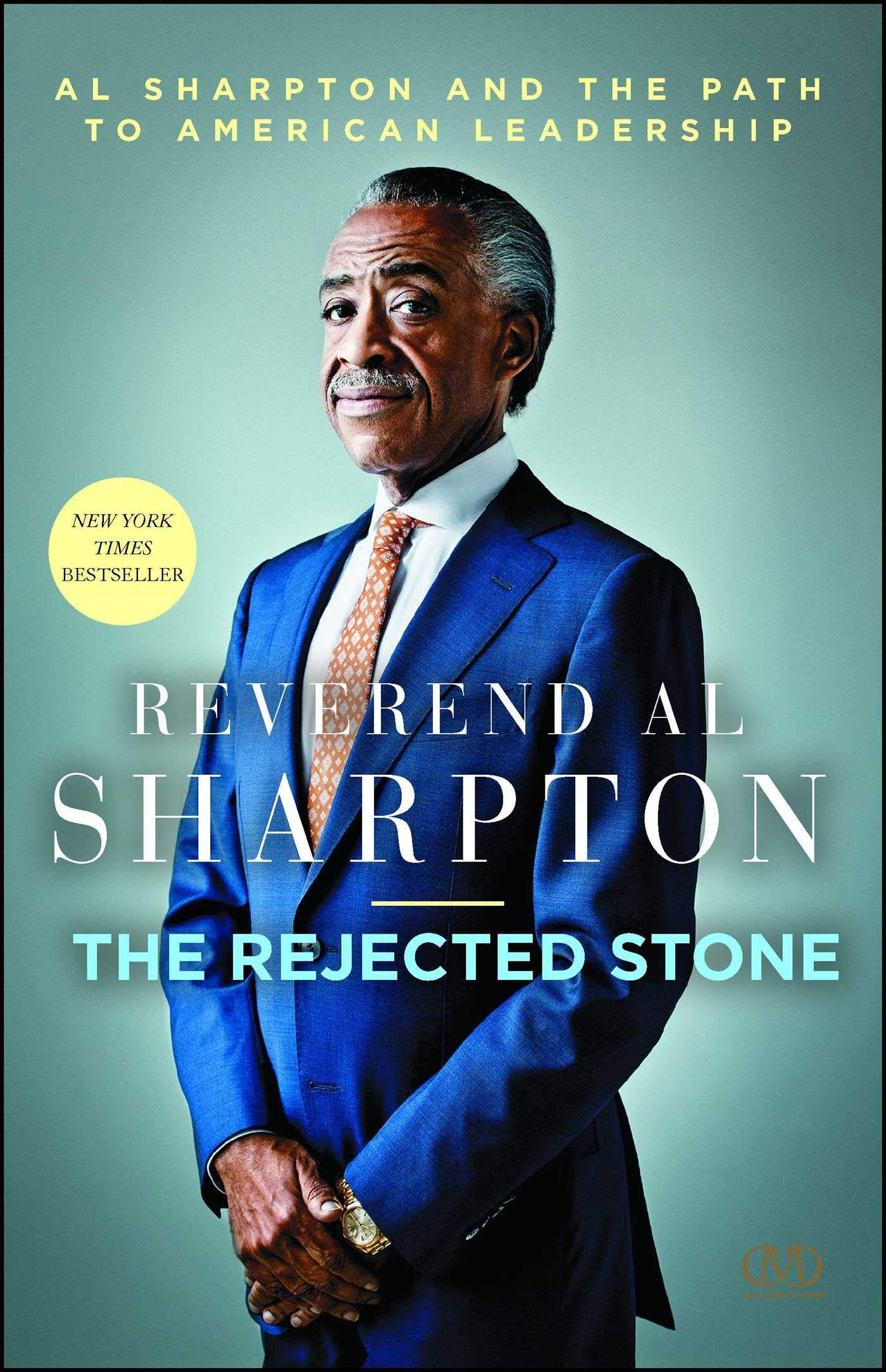 Download The Rejected Stone: Al Sharpton & the Path to American Leadership pdf epub
