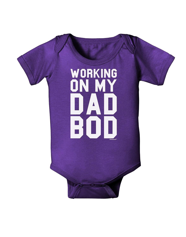TooLoud Working On My Dad BOD Baby Bodysuit Dark
