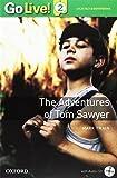 Tom Sawyer. Go live reader. Livello 2. Con CD-ROM. Con espansione online