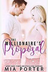 The Millionaire's Proposal: A Secret Baby Romance (A Love So Sweet Novel Book 2) Kindle Edition