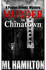 Murder in Chinatown (Peyton Brooks' Series Book 5) Kindle Edition
