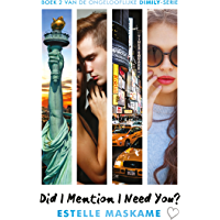 Did I Mention I Need You? (Did I mention I love you? Book 2)