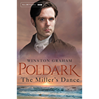 The Miller's Dance: A Poldark Novel 9: A Novel of Cornwall 1812-1813