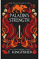 Paladin's Strength (The Saint of Steel Book 2) Kindle Edition