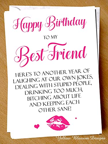 Funny Best Friend Birthday Card Bestie BFF Humour Fun Sarcasm Joke Hilarious Happy Another Year Of Laughing Stupid People Drinking Too Much