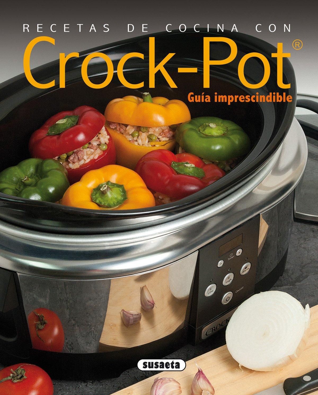 Recetas de cocina con Crock-Pot El Rincón Del Paladar: Amazon.es: Cuenca, Rocio, Uriel, Roberto, Cuenca, Rocio, Uriel, Roberto: Libros