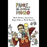 Padre, el último mono (volumen independiente nº 1) (Spanish Edition)