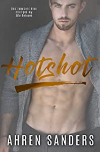 Hotshot (The Bennett Brothers Book 1)