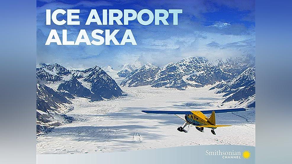 Ice Airport Alaska - Season 1