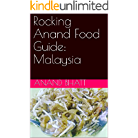Rocking Anand Food Guide: Malaysia
